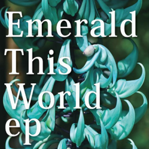 emerald_this_world_ep